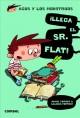 Go to record ¡Llega el Sr. Flat!