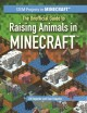 Go to record The unofficial guide to raising animals in Minecraft