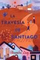 Go to record La travesía de Santiago