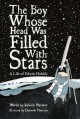 Go to record The boy whose head was filled with stars : a life of Edwin...